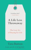 A Life Less Throwaway Book