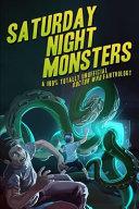 Saturday Night Monsters