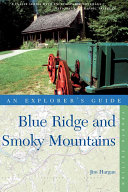 Explorer s Guide Blue Ridge and Smoky Mountains  Fourth Edition