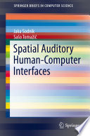 Spatial Auditory Human Computer Interfaces Book