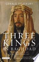 Three Kings in Baghdad