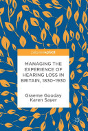 Managing the Experience of Hearing Loss in Britain, 1830–1930 Pdf/ePub eBook