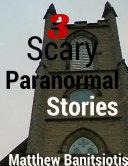 3 Scary Paranormal Stories Pdf/ePub eBook