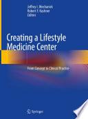 Creating a Lifestyle Medicine Center Book