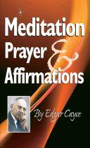Meditation  Prayer   Affirmations
