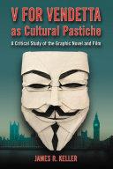 V for Vendetta as Cultural Pastiche [Pdf/ePub] eBook