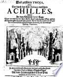 """""""Das"""" zerstörte Troja oder: der durch den Tod Helenen versöhnte Achilles"""
