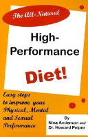 The All Natural High performance Diet
