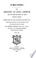 The History of King Arthur and of the Knights of Th Round Table
