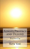 Always Protect and Defend