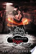 Das Schattenreich der Vampire 7: Der Anbruch des Tages