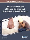 Critical Examinations of School Violence and Disturbance in K-12 Education Pdf/ePub eBook