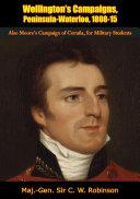 Pdf Wellington's Campaigns, Peninsula-Waterloo, 1808-15 Telecharger