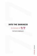 Into the Darkness: an Account of 7/7