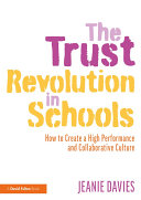The Trust Revolution in Schools
