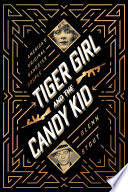 Tiger Girl and the Candy Kid Book