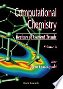 Computational Chemistry  Reviews Of Current Trends  Vol  3