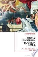 Sacral Kingship in Bourbon France