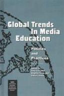 Global Trends in Media Education