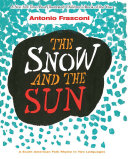Snow and the Sun   La Nieve y el Sol