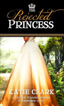 The Rejected Princess Book