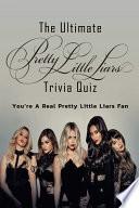 The Ultimate Pretty Little Liars Trivia Quiz
