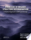 Problems in Organic Structure Determination