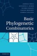 Basic Phylogenetic Combinatorics