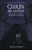 Pagan Portals   Gwyn ap Nudd
