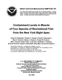Contaminant Levels in Muscle of Four Species of Recreational Fish from the New York Bight Apex