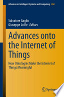Advances onto the Internet of Things Book