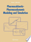 Pharmacokinetic-Pharmacodynamic Modeling and Simulation