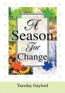 A Season for Change
