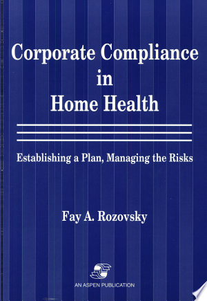 Corporate+Compliance+in+Home+Health