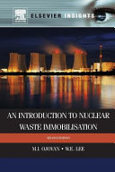 An Introduction to Nuclear Waste Immobilization
