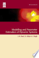 Modelling and Parameter Estimation of Dynamic Systems Book