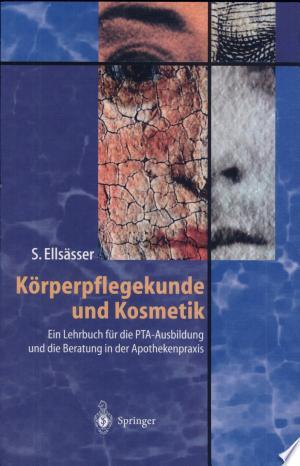 Körperpflegekunde und Kosmetik Free eBooks - Free Pdf Epub Online