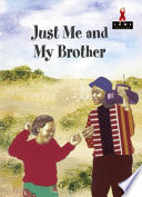 Books - Junior African Writers Series HIV/Aids Level B: Just Me and My Brother | ISBN 9780435912123