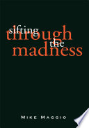 Sifting Through the Madness Book