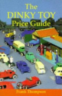 The Dinky Toy Price Guide