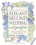How to Plan an Elegant Second Wedding
