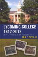 Lycoming College  1812 2012