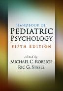 Handbook of Pediatric Psychology  Fifth Edition