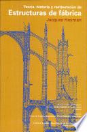 Teoría, historia y restauración de Estructuras de fábrica