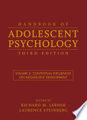 Handbook of Adolescent Psychology, Volume 2  : Contextual Influences on Adolescent Development