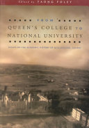 From Queen s College to National University
