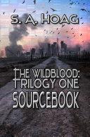 The Wildblood: Trilogy One Sourcebook