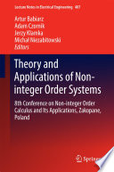 Theory and Applications of Non-integer Order Systems