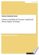Chances and Risks for Venture Capital and Private Equity in Europe Book
