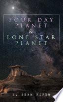 Read Online Four Day Planet & Lone Star Planet Epub